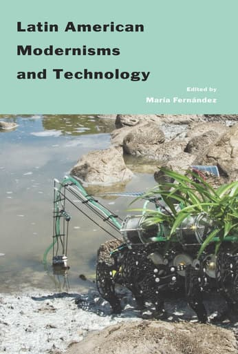 "Book cover art for ""Latin American Modernisms and Technology"" (Africa World Press, 2018)"