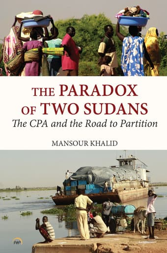 "Book cover art for ""The Paradox of Two Sudans: The CPA and the Road to Partition"""